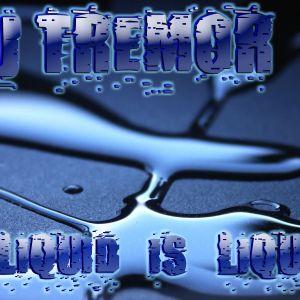 Liquid is Liquid