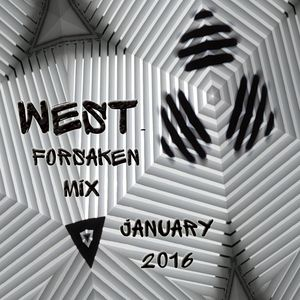 West - Forsaken Mix - January 2016