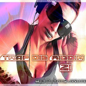 Trap dis Riddim 21