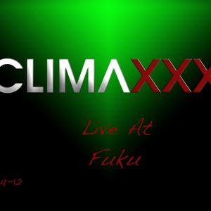 ClimaXXX Live From Fuku 9-14-12