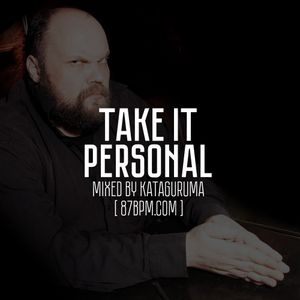 """Take it personal"" by Kataguruma live @ 87bpm.com"