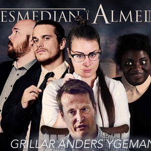 ANDERS YGEMAN GRILLAS I ALMEDALEN!
