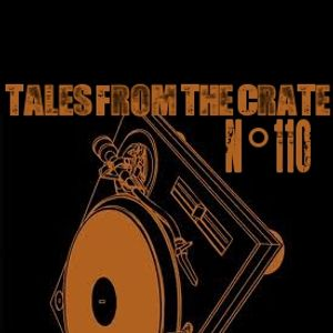 Tales From The Crate Radio Show #110 Part 01