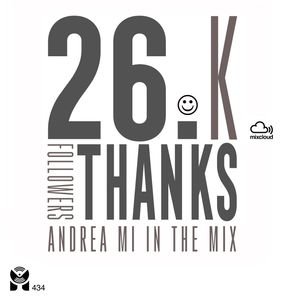 ANDREA MI Xclusive Mix - 26.K Thanks