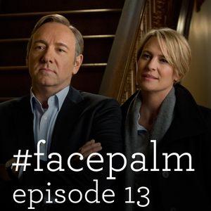 #Facepalm - Episode 13: Ο Αριστείδης Χατζής, Ο Ομπάμα Και Ο Βαρουφάκης