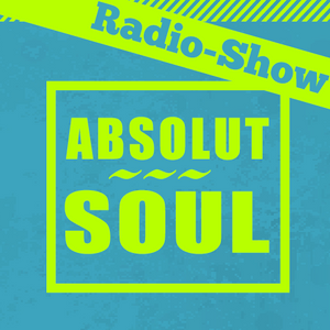 Absolut Soul / Radio Show /// 23.07.2015