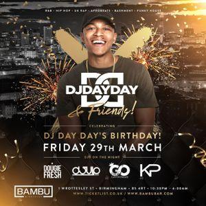 @DJDAYDAY_ / DJ Day Day & Friends Promo Mix - Friday 29th March @ Bambu Nightclub Birmingham