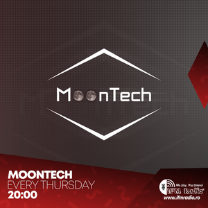 MoonTech Sessions - Guestmix Zaru @ IFMRadio (Ep.4) - www.ifmradio.ro