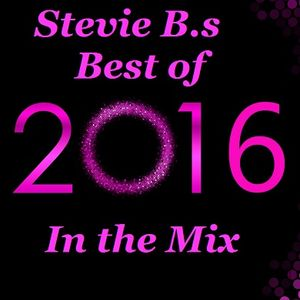 Stevie B.s Best of 2016