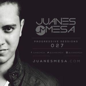 027 Progressive Sessions @ Juanes Mesa