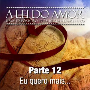 A Lei do Amor - Parte 12