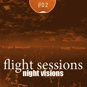 Flight Sessions #02 (Night Visions) | Maria_P