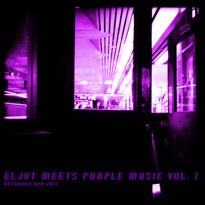 eljot meets purple music vol. 1