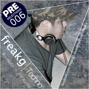Freakg @ PRE Selections #006