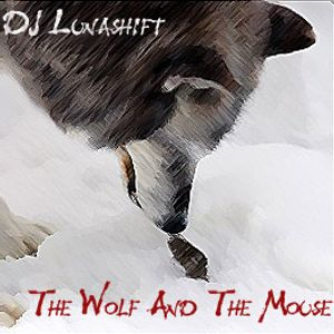 The Wolf And The Mouse