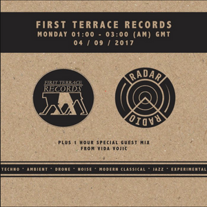 First Terrace Records w/ Vida Vojic - 3rd September 2017