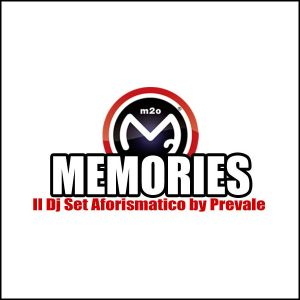Memories by Prevale (m2o Radio) 16 Marzo 2014