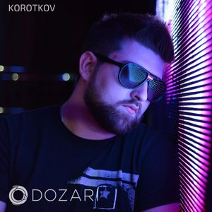 Korotkov - Dozari podcast 009