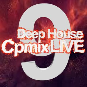 Deep House 9 by CPmix LIVE