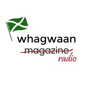 Whagwaan Radio #07 - Welcome Back Edition
