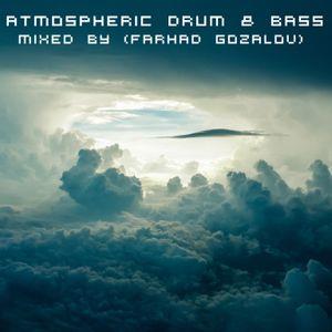 Atmospheric Drum & Bass (mixed by Farhad Gozalov)