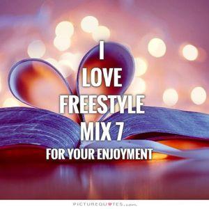 I Love Freestyle Music Mix 7 - DJ Carlos C4 Ramos