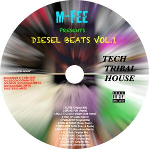 Dj M-FEE DIESEL BEATS VOL.1