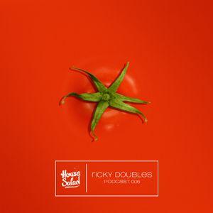 House Salad Podcast #6