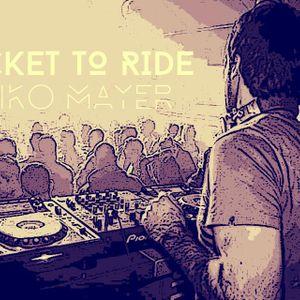Niko Mayer - Ticket  to Ride #016 Agosto 2015