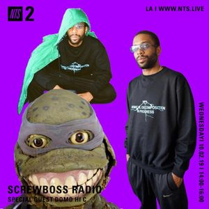 Screwboss Radio w DOMD & HI C 2nd October 2019 by NTS