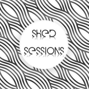 Shed Sessions - #002