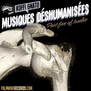 Musiques Déshumanisées 5