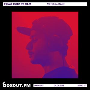 Medium Rare 018 - Prime Cutz by FILM [04-06-2018]