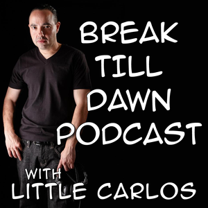 Break Till Dawn with Little Carlos 24