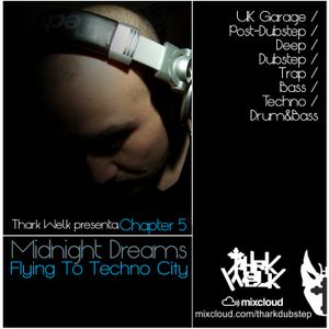 Midnight Dreams 5 Chapter: Flying To Techno City