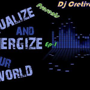 Renergise Episode-1(DJ Cretivco)
