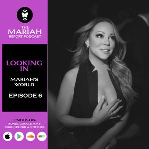 Looking In: Mariah's World, Episode 6 - The Show Must Go On
