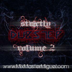 Mix Master Miguel - Strictly Dubstep V.2 (2012)
