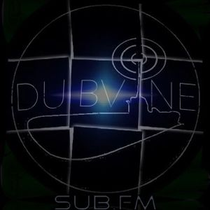 Dubvine SubFM 8/7/13