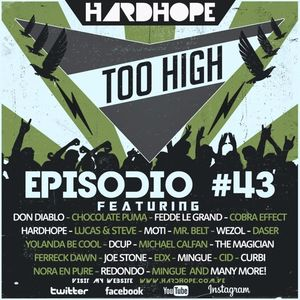 HardHope - Too High Episodio #43