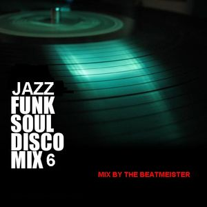 Jazz, Funk, Soul, Disco & Mash-Ups 6 - The Vivrant Mix