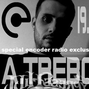 ENCODER RADIO-------EXCLUSIVE SPECIAL MIX-------A.TREBOR//FRANCE// 19.11.2011.
