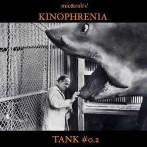 Kinophrenia Tank #0.2