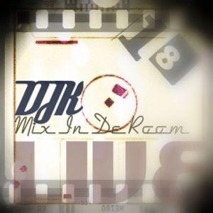 DJK - Club Mix In De Room Live 18.0 AUG 2012 2Hour