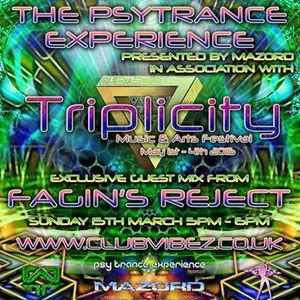 FAGIN'S REJECT Exclusive guest mix Psy Trance Experience presented by Mazord