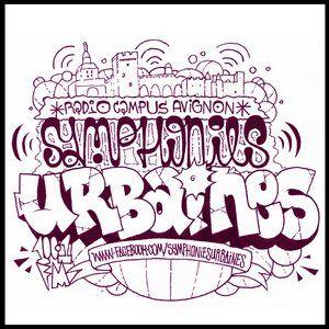 Symphonies Urbaines - Radio Campus Avignon - 28/10/2013