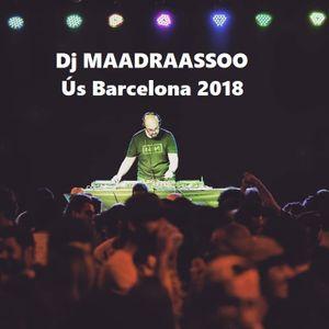 Maadraassoo - Us Barcelona 2018