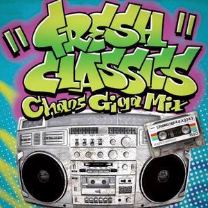 FRESH CLASSICS CHAOS GIGA MIX mixed by SPIN MASTER A-1