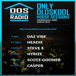 DazVibe - (23 03 2016) - Jackin' House (Chicago Style) - OOS House Sessions Volume 1