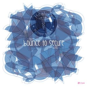 Bounce To Secure (April 2014)